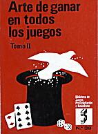 ARTE DE GANAR EN TODOS LOS JUEGOS. Tomo 2 by…