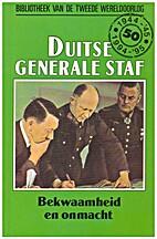 De Duitse generale staf bekwaamheid en…