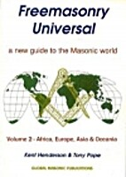 Freemasonry Universal, a new guide to the…