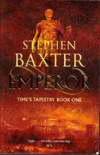 Emperor (Gollancz S.F.) by Stephen Baxter