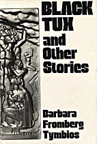 Black Tux and Other Stories by Barbara…