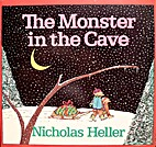 The Monster in the Cave by Nicholas Heller