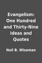 Evangelism: One Hundred and Thirty-Nine…