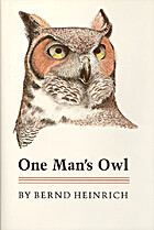 One Man's Owl by Bernd Heinrich