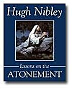 Lessons on the Atonement by Hugh Nibley