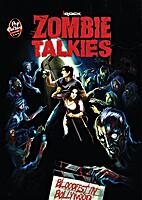 Zombie Talkies by Anish Patel