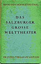 Das Salzburger grosse Welttheater by Hugo…