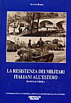 La resistenza dei militari italiani…