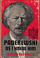 Paderewski as I knew him; from the diary of…