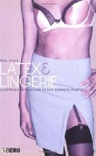 Latex and Lingerie: Shopping for Pleasure at…