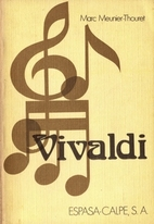 Vivaldi. by Marc Meunier-Thouret