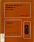 The human biology of Aborigines in Cape York…