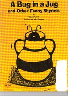 A bug in a jug and other funny rhymes by…