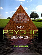 My Psychic Search: Discovering what Psychics…