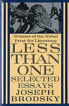 Less Than One: Selected Essays by Joseph…