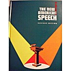 The New American Speech by Wilhelmina G.…