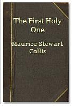 THE FIRST HOLY ONE by Maurice Collis
