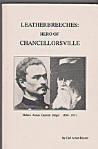 Leatherbreeches ; Hero of Chancellorsville…