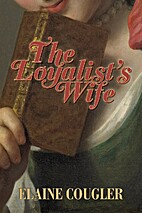 The Loyalist's Wife (The Loyalist Trilogy)…