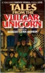 Tales From The Vulgar Unicorn - Robert L. Asprin