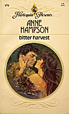 Bitter Harvest by Anne Hampson