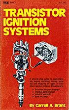Transistor ignition systems by Carroll A.…