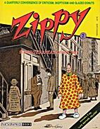 Zippy Quarterly #2: 15 Minutes Ahead of His…