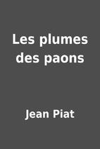 Les plumes des paons by Jean Piat