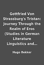 Gottfried Von Strassburg's Tristan: Journey…