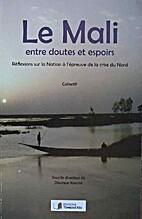 Le Mali entre doutes et espoirs. Réflexions…