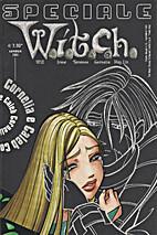 W.i.t.c.h. Speciale - Cornelia e Caleb by…