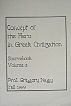 Concept of the Hero in Greek Civilization 3…