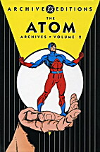 The Atom Archives, Volume 2 by Gardner Fox