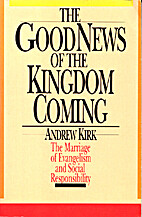 The Good News of the Kingdom Coming: The…