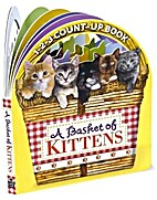 A Basket of Kittens: 1-2-3 Count-Up Book by…