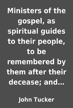 Ministers of the gospel, as spiritual guides…