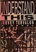 Understand This by Jervey Tervalon