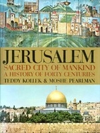 Jerusalem: A History of Forty Centuries by…