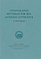 Stenografins betydelse för senantikens…