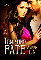 Tempting Fate (Chicago Underground #7; The…