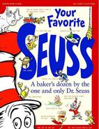 Your Favorite Seuss: A Baker's Dozen by the…