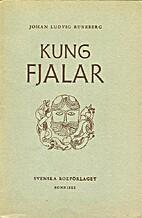 Kuningas Fjalar by Johan Ludvig Runeberg