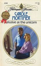 Elusive as the Unicorn by Carole Mortimer