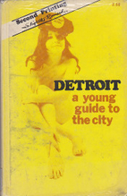 Detroit: A Young Guide To The City by…