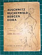 AUSCHWITZ , BUCHENWALD , BERGEN-BELSEN ,…
