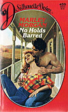 No Holds Barred by Marley Morgan