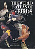 The World Atlas of Birds by Peter Scott, Sir
