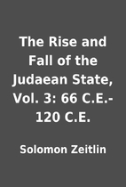 The Rise and Fall of the Judaean State, Vol.…
