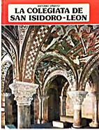 La Colegiata de San Isidoro de León by…
