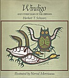Windigo and Other Tales of the Ojbiways by…